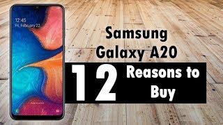 12 Reasons to Buy the Samsung Galaxy A20