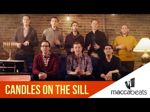 The Maccabeats - Candles on the Sill - Hanukkah