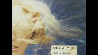 Watch Caroline Lavelle All I Have video