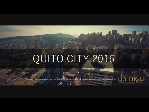 ✔ Quito City | Ecuador [ FULL HD 2016 ]