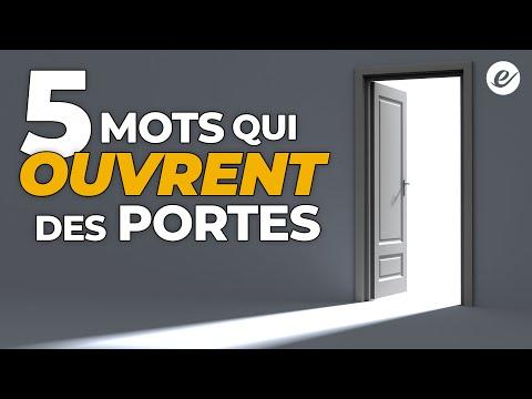 5 MOTS QUI OUVRENT DES PORTES - exponentiel.net