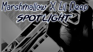Marshmallow X Lil Peep - Spotlight (Lazy Remix)