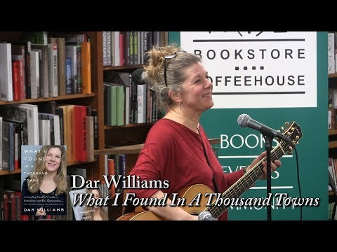 """Dar Williams, """"What I Found In A Thousand Cities"""""""