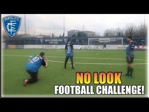 NO LOOK FOOTBALL CHALLENGE SUL CAMPO DELL' EMPOLI!! CON TONY TUBO E J0KER!!