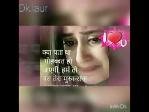 Sad song 2018 most watch bewafa ladki se pyar mat karna zindgi me kuch bhi  karna