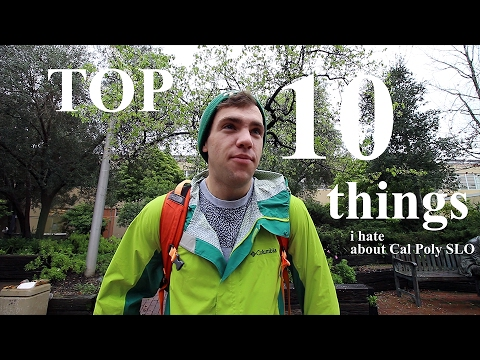 Top 10 Things I Hate About Cal Poly SLO