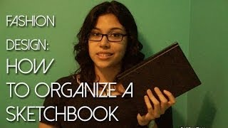 Fashion Design: How to Organize a Sketchbook Thumbnail