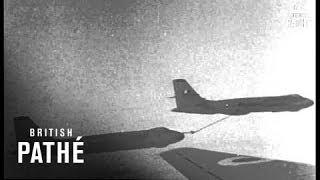Valiant Refuelling In Flight   (1958)