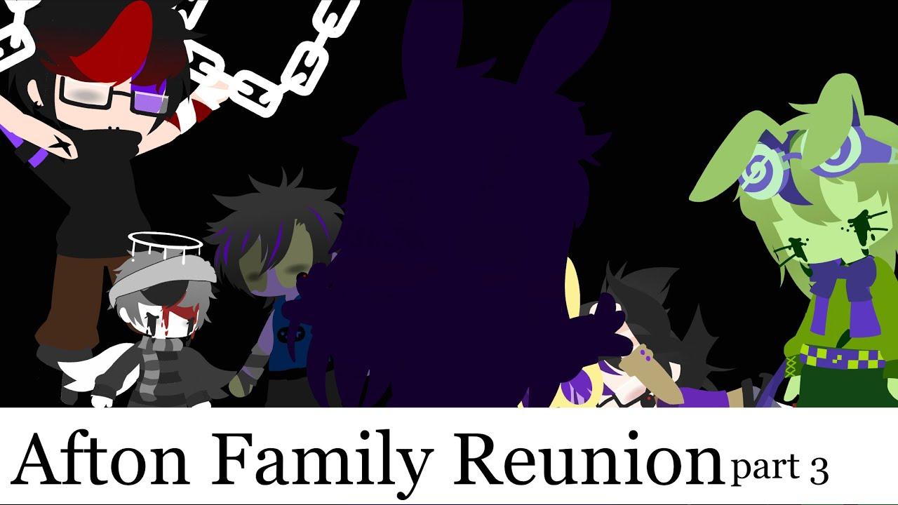 Download Afton Family Reunion part 3 // old AU
