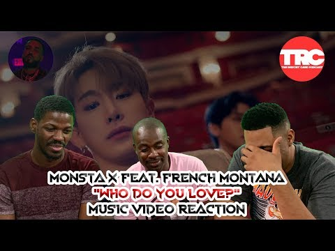 """Monsta X Feat. French Montana """"Who Do You Love?"""" Music Video Reaction"""