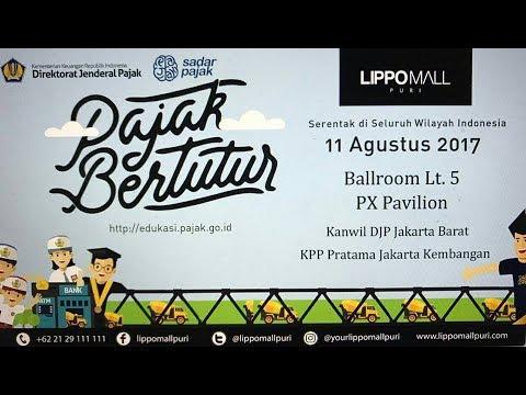 SERU! Sesi I Pajak Bertutur KPP Pratama Jakarta Kembangan 11082017 Pajak Kita Untuk Kita
