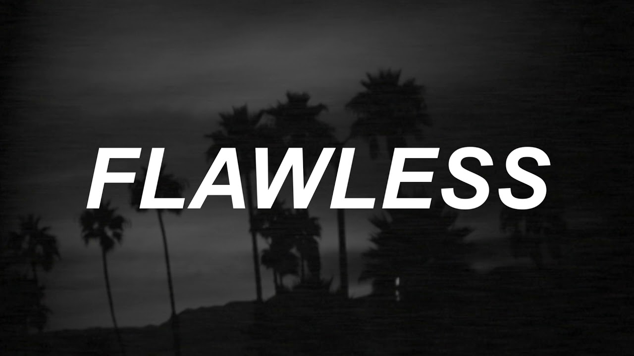 Flawless the neighbourhood lyrics youtube flawless the neighbourhood lyrics kristyandbryce Images
