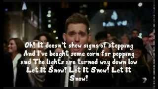 Michael Buble - Let It Snow - Lyrics