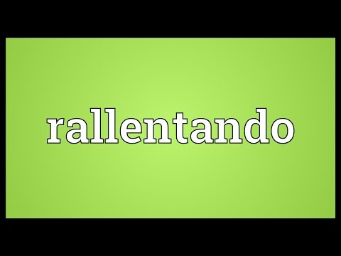 Rallentando Meaning
