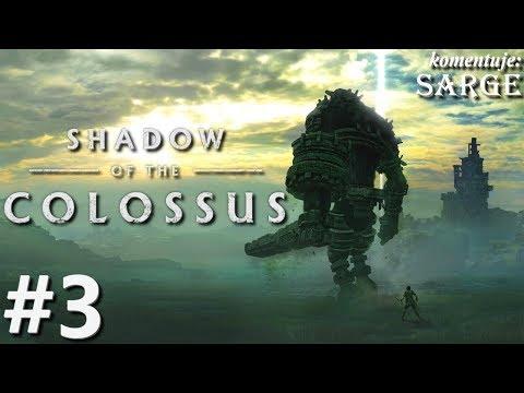 Zagrajmy w Shadow of the Colossus [PS4 Pro] odc. 3 - Rycerski gigant
