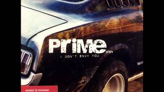 PRIME Sth - I Don't Envy You