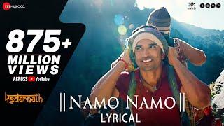 Namo Namo - Lyrical | Kedarnath | Sushant Rajput | Sara Ali Khan | Amit Trivedi | Amitabh B