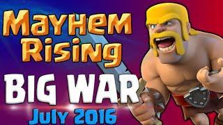Clash of Clans | Mayhem Rising BIG War Recap July 2016 - TH8-11 CoC Attacks