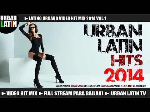 Latino Urbano VIDEO HIT MIX 2014 1 (Merengue, Bachata, Reggaeton, Salsa, Cumbia)