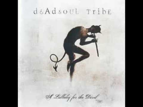 Deadsoul Tribe - A Stairway to Nowhere