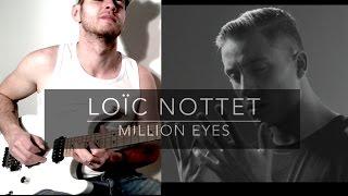 LOÏC NOTTET - MILLION EYES - Cover Guitar Electric By Corso Sébastien
