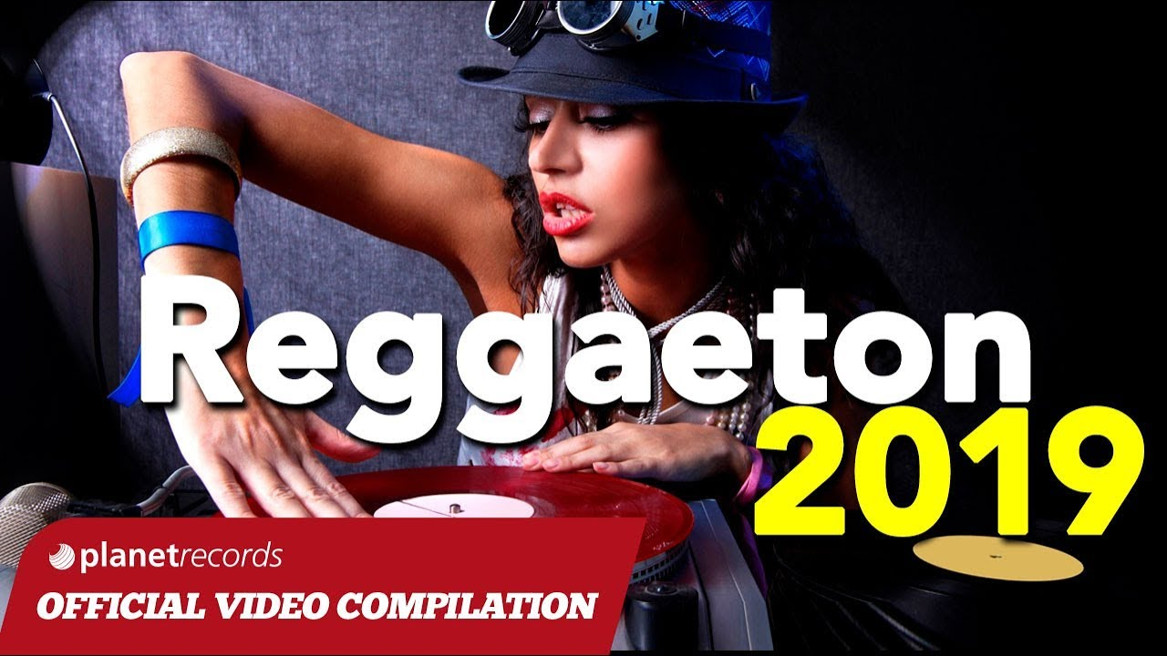 Reggaeton 2019 Reggaeton Mix 2019 Lo Mas Nuevo Nacho
