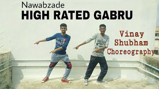 High Rated Gabru Nawabzade Dance Choreography By Vinay Sankhe & Shubham Sapkale