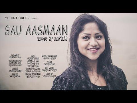 SAU AASMAAN - Baar Baar Dekho | a cover by...