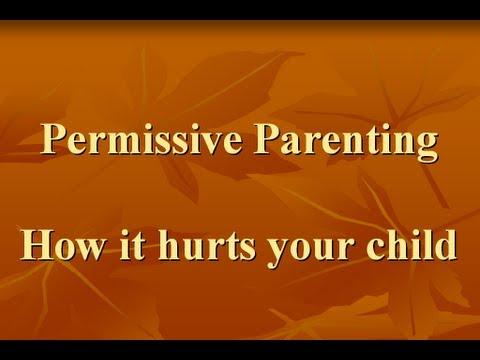 Permissive Parenting | Why Is Permissive Parenting Bad