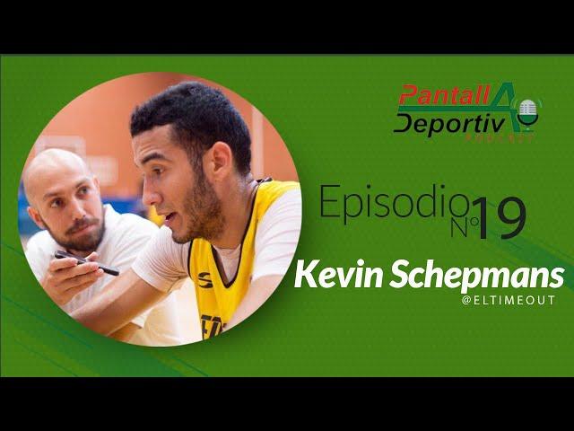 PD Podcast 19: KEVIN SCHEPMANS (@eltimeout) 🏀