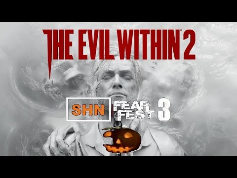 🎃 SHN FearFest 3 🎃 | Day 1 | The Evil Within 2 | Part 1 | Full Playthrough No Commentary