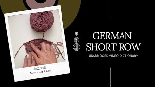 German Short Row - UNABRIDGED