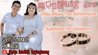 Pemberkatan Perkawinan Yoshe Wahyu Trias Retnaningrum & Kumandela Tan Haneswara