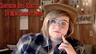 Southern Girl Reacts To New Country Music