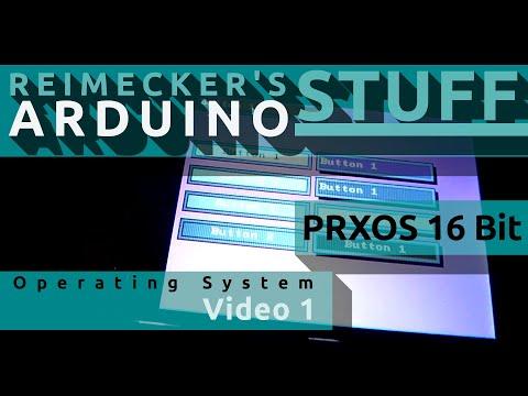 Prxos - Arduino Operating System Video 1