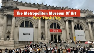 The Metropolitan Museum Of Art Walking Tour, NYC | The Met's Reopening Day in August 2020