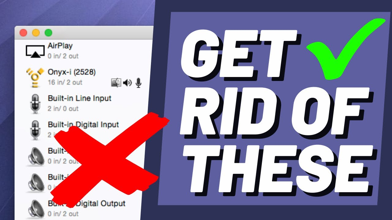 How to delete an audio device on Mac (Greatdy)