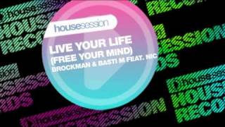 Brockman & Basti M feat. NIC - Live Your Life (Free Your Mind) (Brockman & Basti M Sunset Mix)