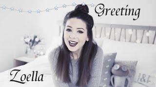 """Zoella Greeting"" // Зои Сагг, Приветствие. фан-видео."