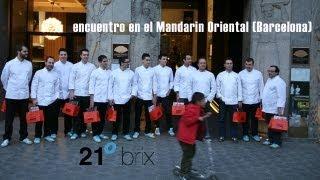 Encuentro Colectivo 21 Brix - Mandarin Oriental Barcelona