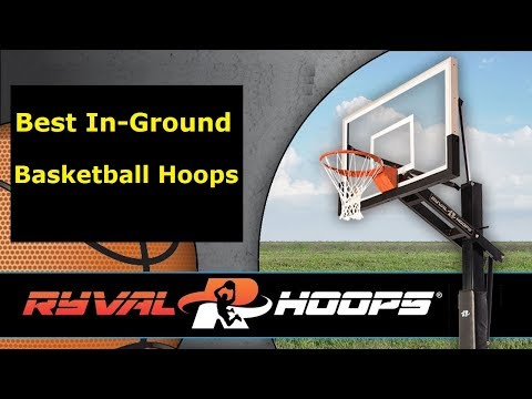 🏀-top-basketball-hoops-in-ground-in-houston-texas---ryval-hoops~-best-in-adjustable-goals.🏀