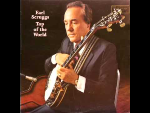 Top Of The World [1983] - Earl Scruggs