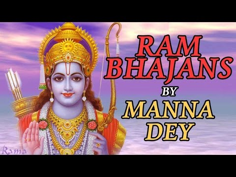 Ram Bhajans By Manna Dey | Ram Naam Sukhdai | Audio Jukebox