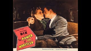 Фильм-нуар  Сила Свистуна (1945) Richard Dix Janis Carter