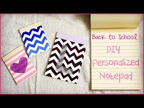 DIY Personalized Notepads (How To Make Notepads) | Back To School 2013