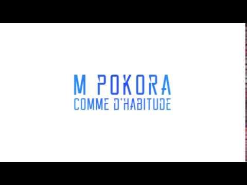 M. Pokora - Comme d'habitude (Lien vers le clip Officiel)