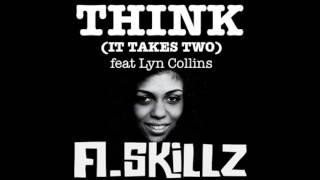 A.Skillz - Think (It Takes Two) feat. Lyn Collins