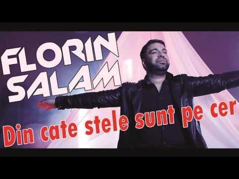 Florin Salam - Din cate stele sunt pe cer
