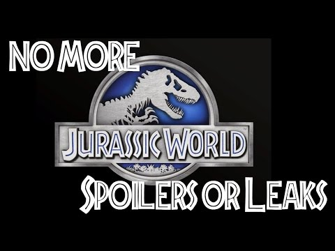 Jurassic World 2 NEWS: NO MORE Leaks or Spoilers