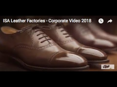 ISA Leather Factories - Corporate Video 2018